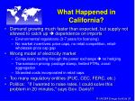 what happened in california
