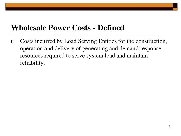 Wholesale power costs defined