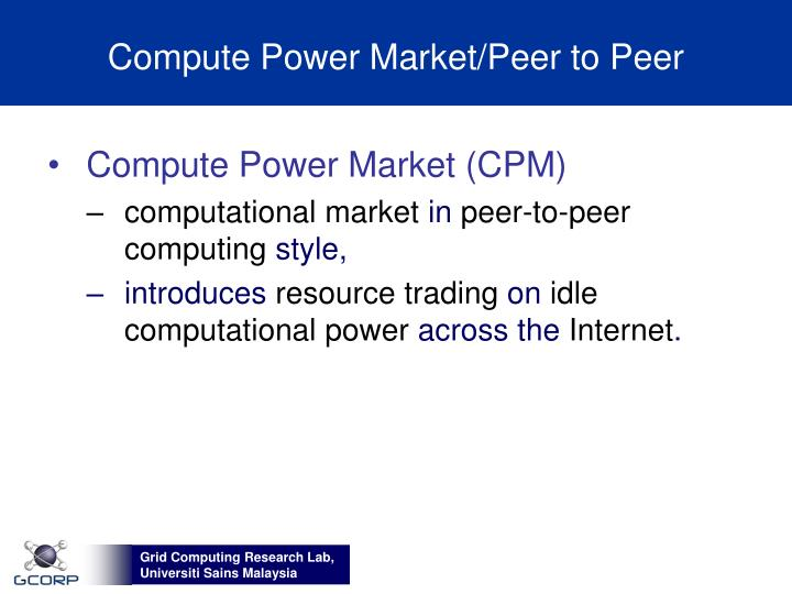 Compute power market peer to peer