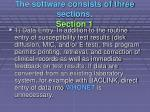 the software consists of three sections section 1