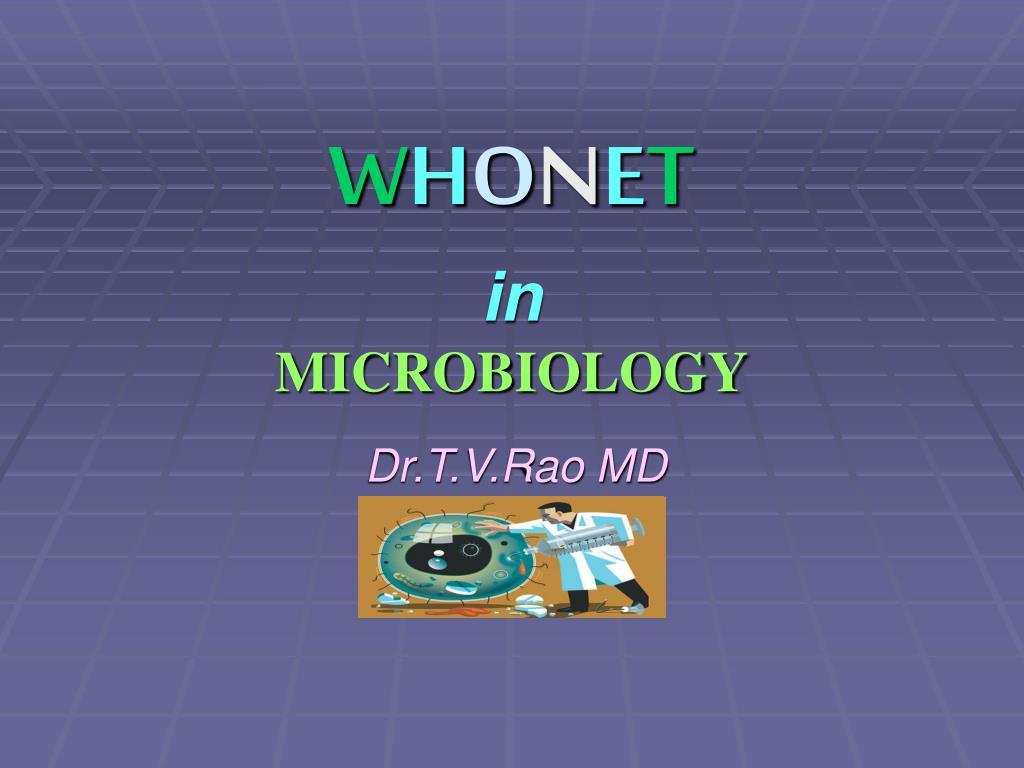w h o n e t in microbiology l.