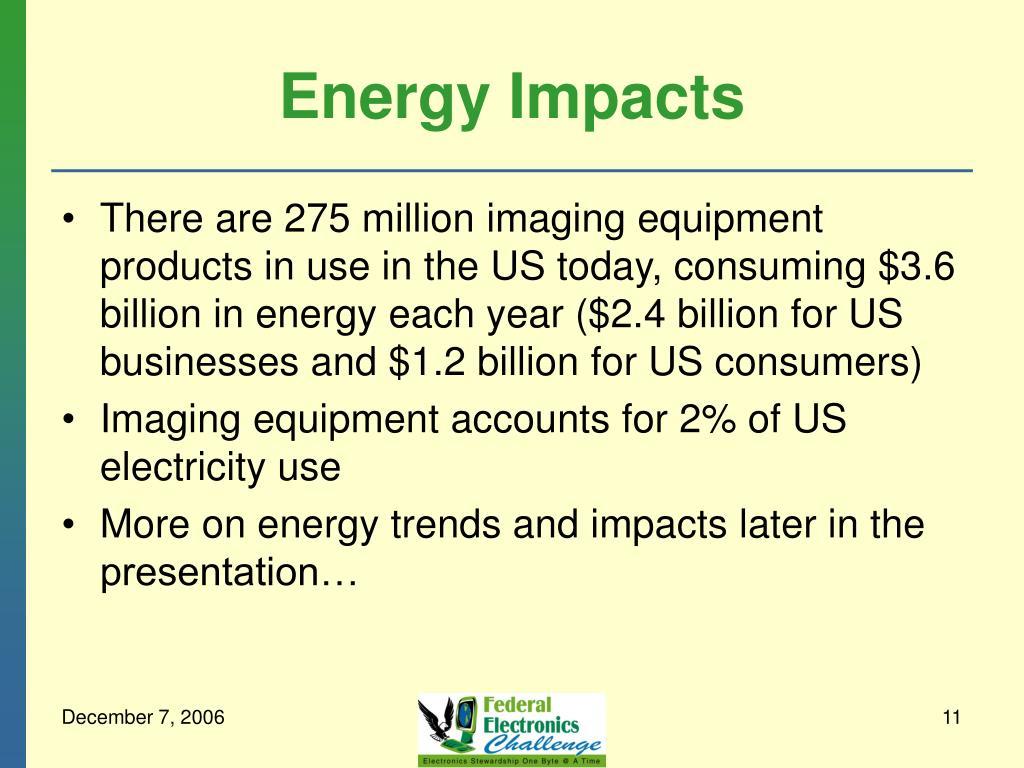 Energy Impacts