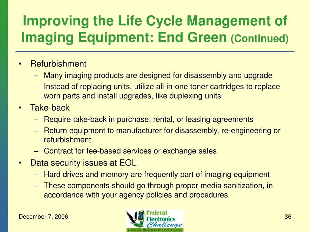 Improving the Life Cycle Management of Imaging Equipment: End Green