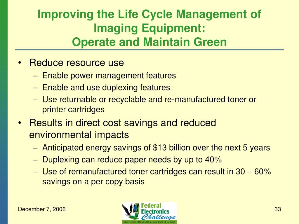Improving the Life Cycle Management of Imaging Equipment: