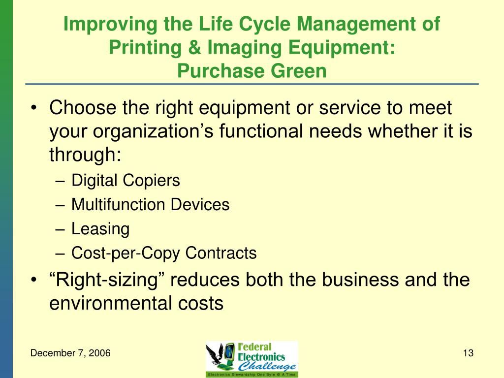 Improving the Life Cycle Management of Printing & Imaging Equipment: