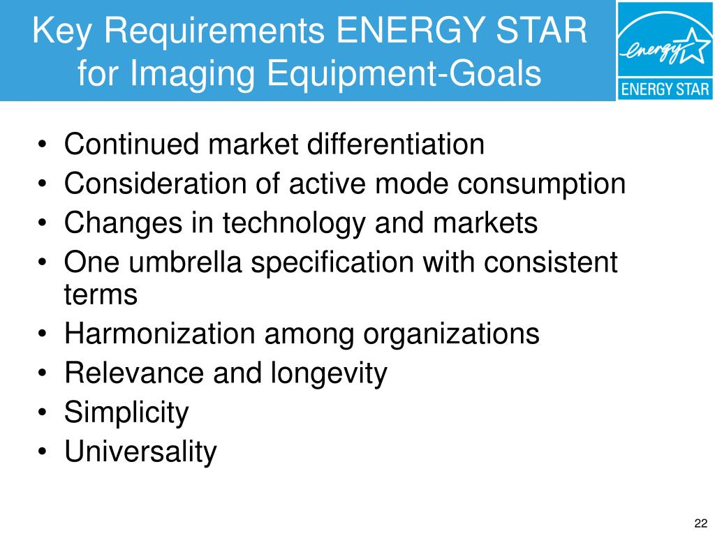 Key Requirements ENERGY STAR for Imaging Equipment-Goals