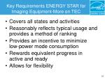 key requirements energy star for imaging equipment more on tec