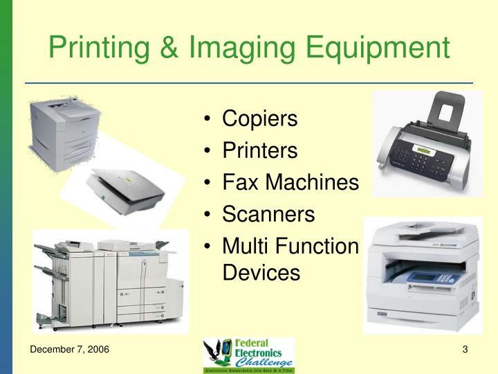 Printing imaging equipment