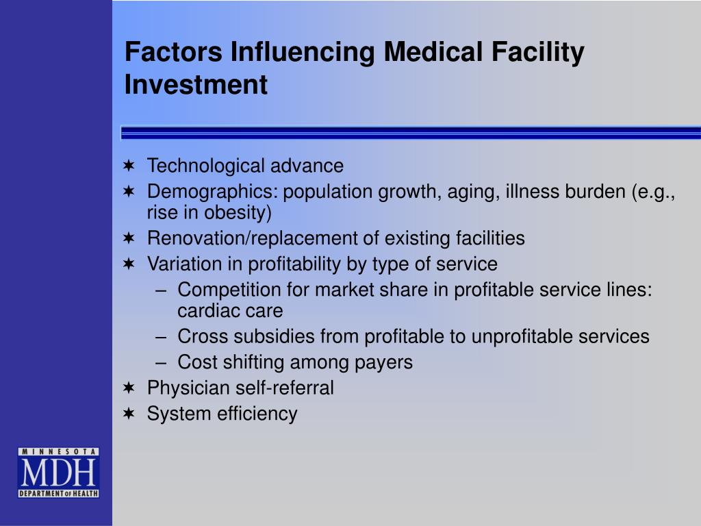 Factors Influencing Medical Facility Investment
