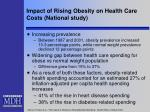impact of rising obesity on health care costs national study
