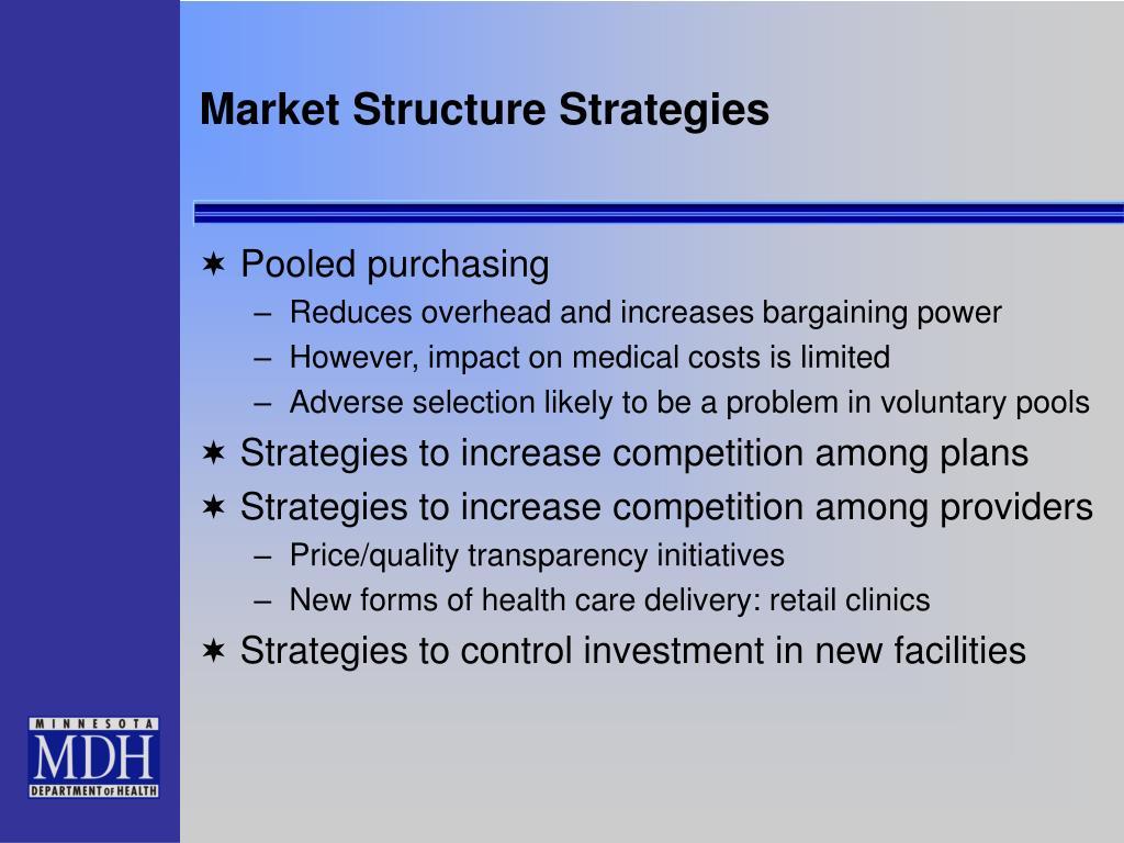 Market Structure Strategies