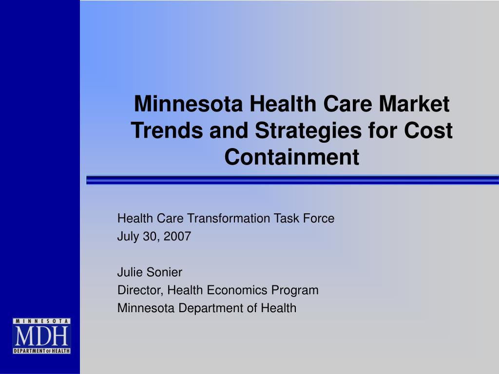 minnesota health care market trends and strategies for cost containment l.