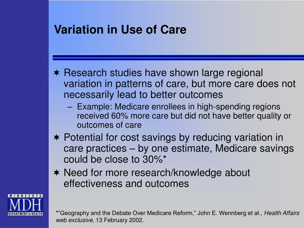 Variation in Use of Care
