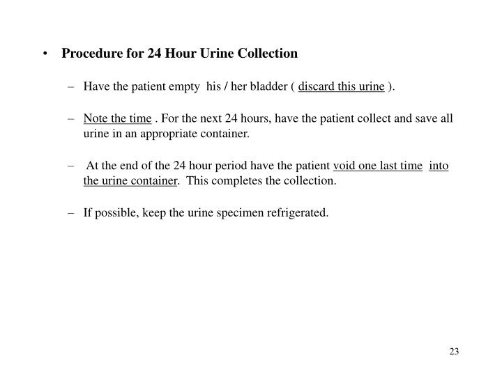 Procedure for 24 Hour Urine Collection