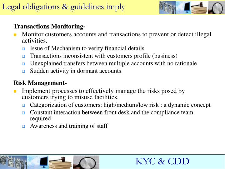 Legal obligations & guidelines imply