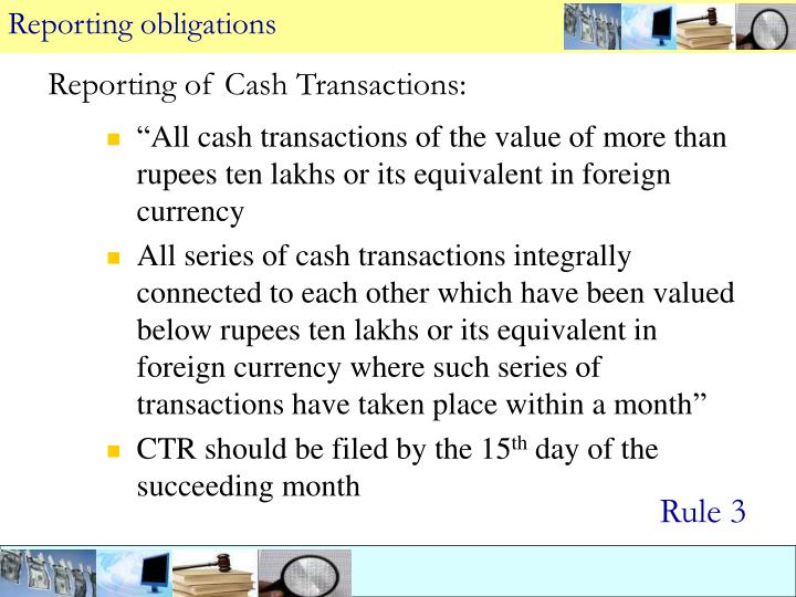 Reporting of Cash Transactions: