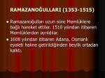 ramazano ullari 1353 1515