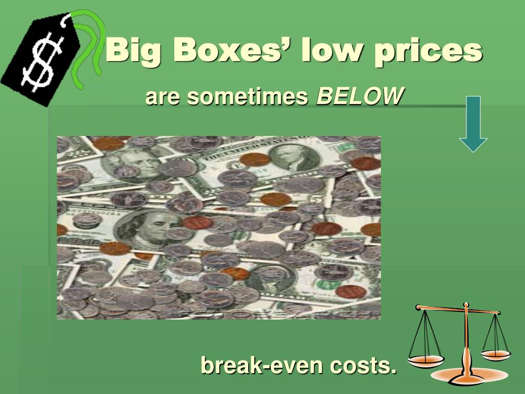 Big Boxes' low prices