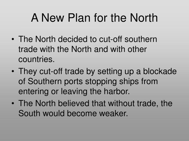 A New Plan for the North