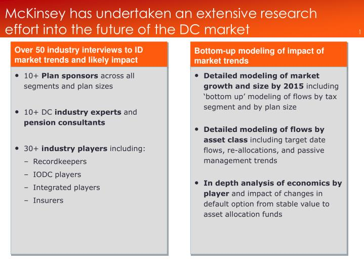 Mckinsey has undertaken an extensive research effort into the future of the dc market