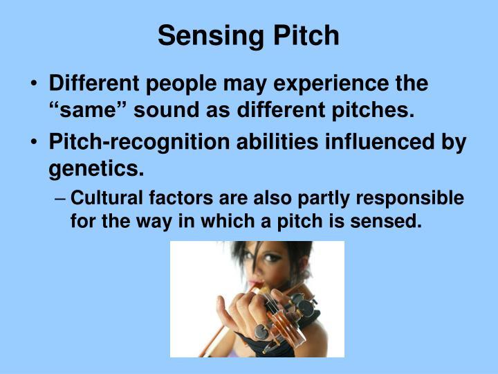 Sensing Pitch