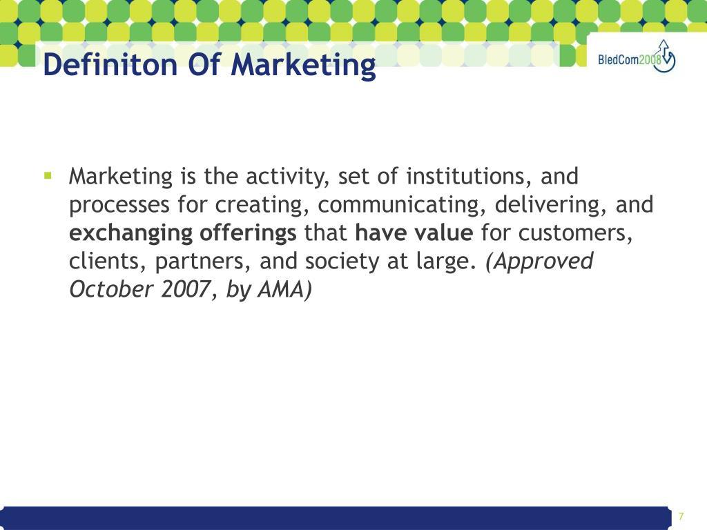 Definiton Of Marketing