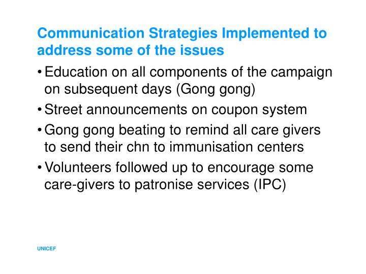 Communication Strategies Implemented to address some of the issues