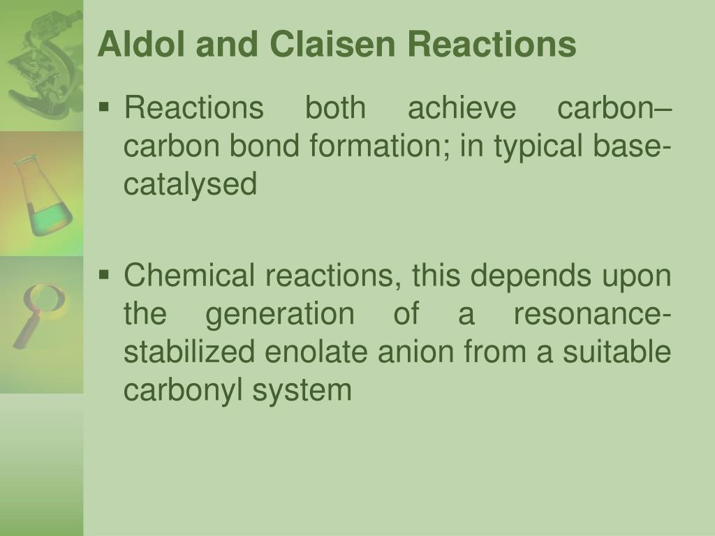Aldol and Claisen Reactions