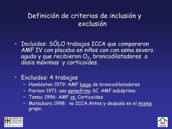 Definición de criterios de inclusión y exclusión