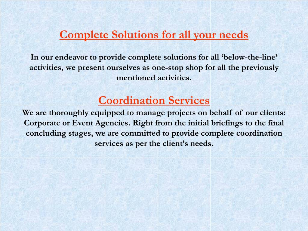 Complete Solutions for all your needs