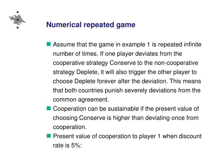Numerical repeated game