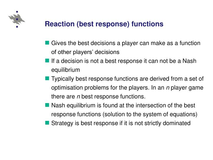 Reaction (best response) functions
