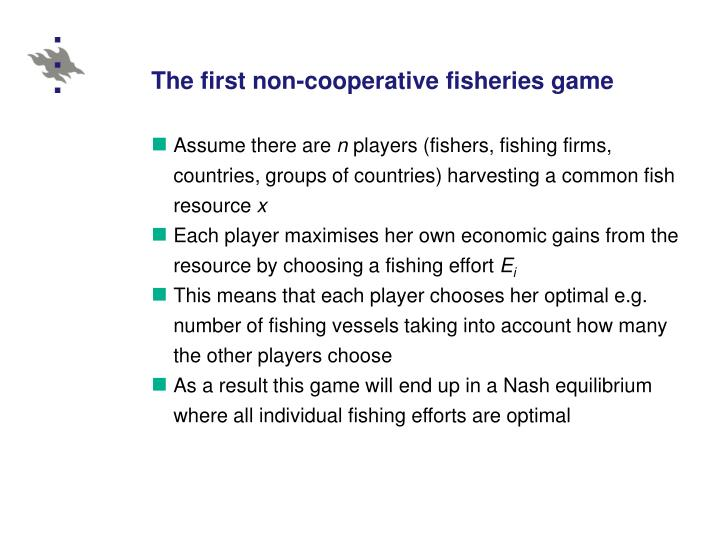 The first non-cooperative fisheries game