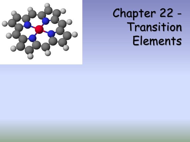 chapter 22 transition elements n.