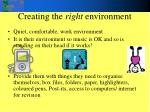 creating the right environment