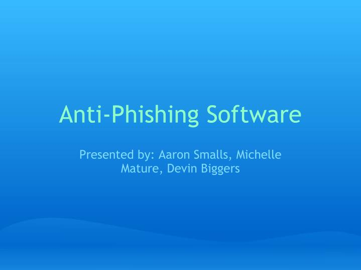 Anti phishing software