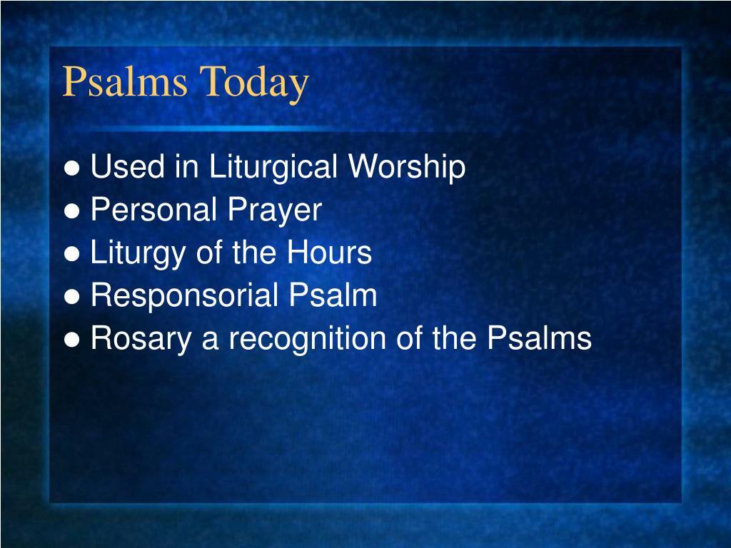 Psalms Today