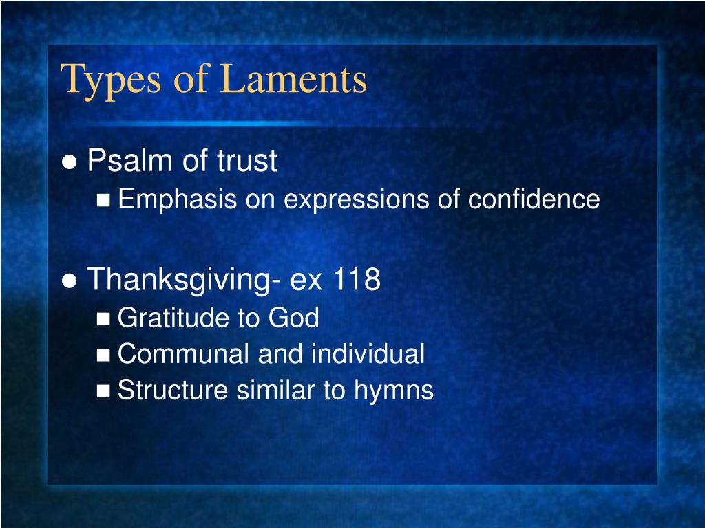 Types of Laments