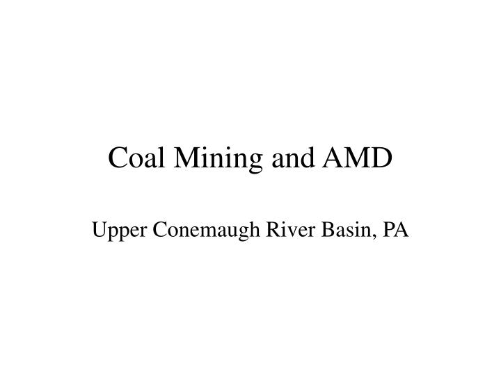 Coal Mining and AMD
