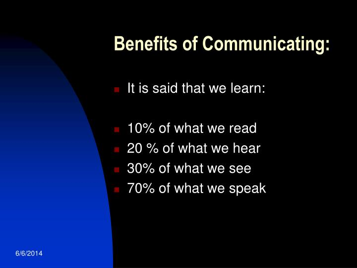 Benefits of Communicating: