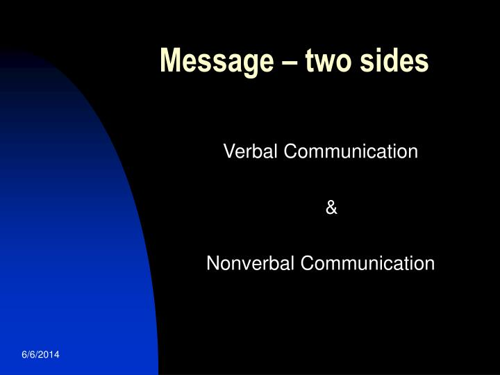 Message – two sides