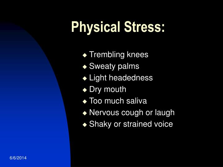 Physical Stress: