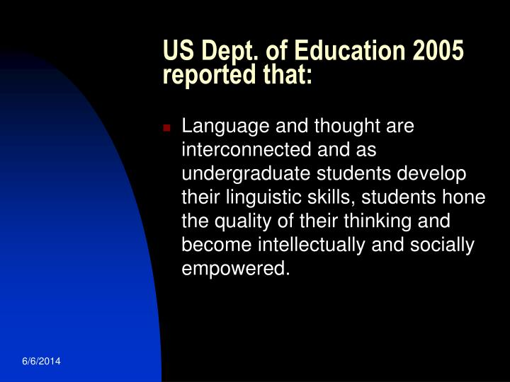 US Dept. of Education 2005 reported that: