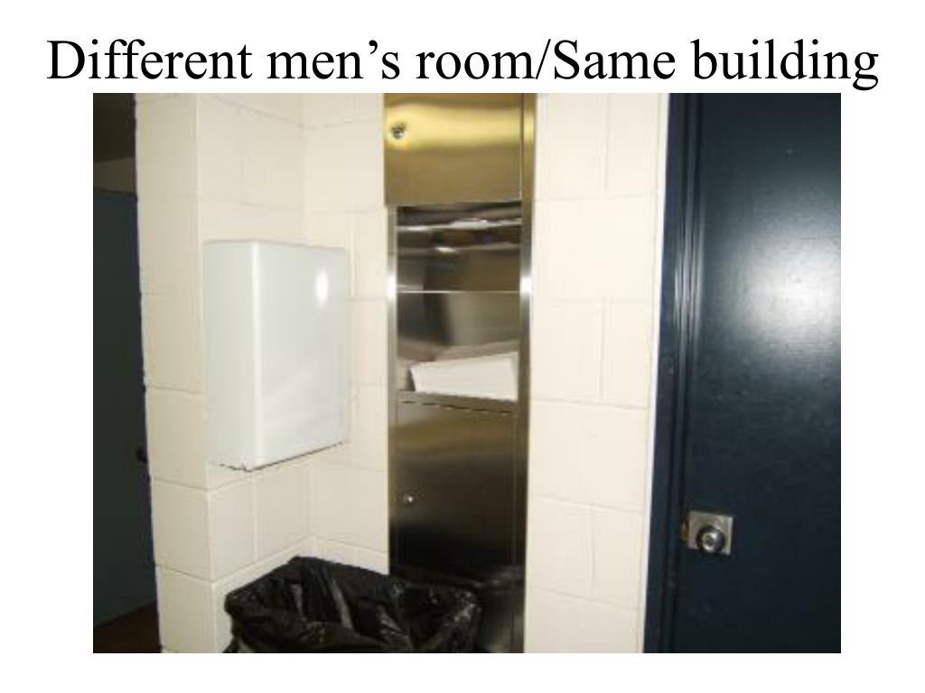 Different men's room/Same building
