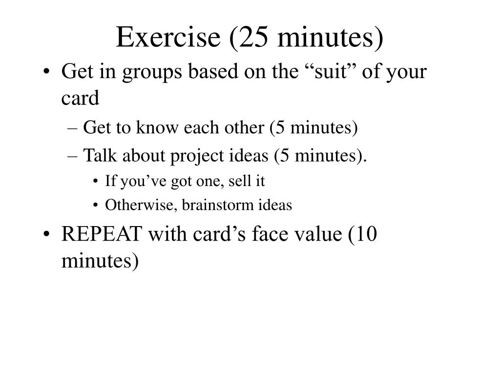 Exercise (25 minutes)