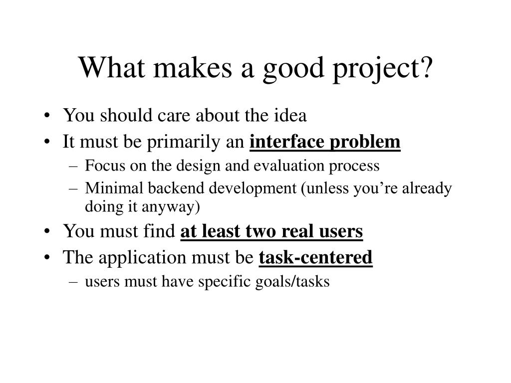 What makes a good project?