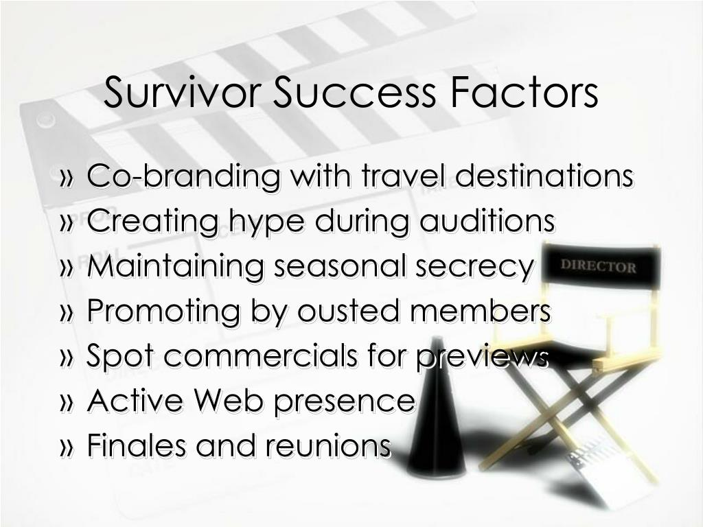 Survivor Success Factors