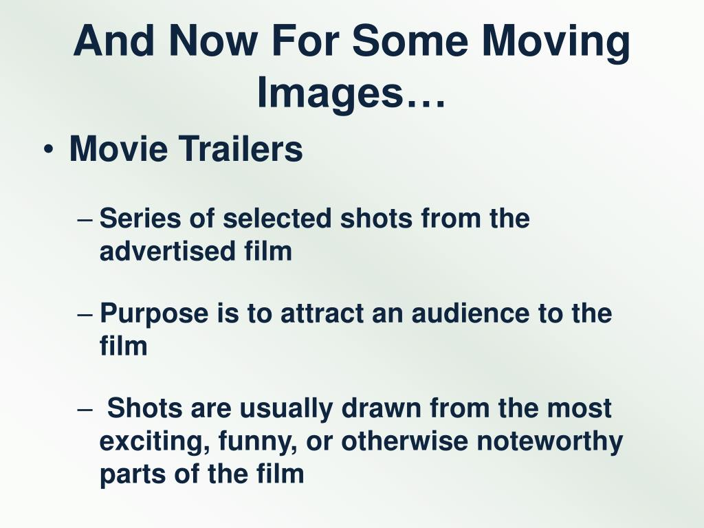 And Now For Some Moving Images…
