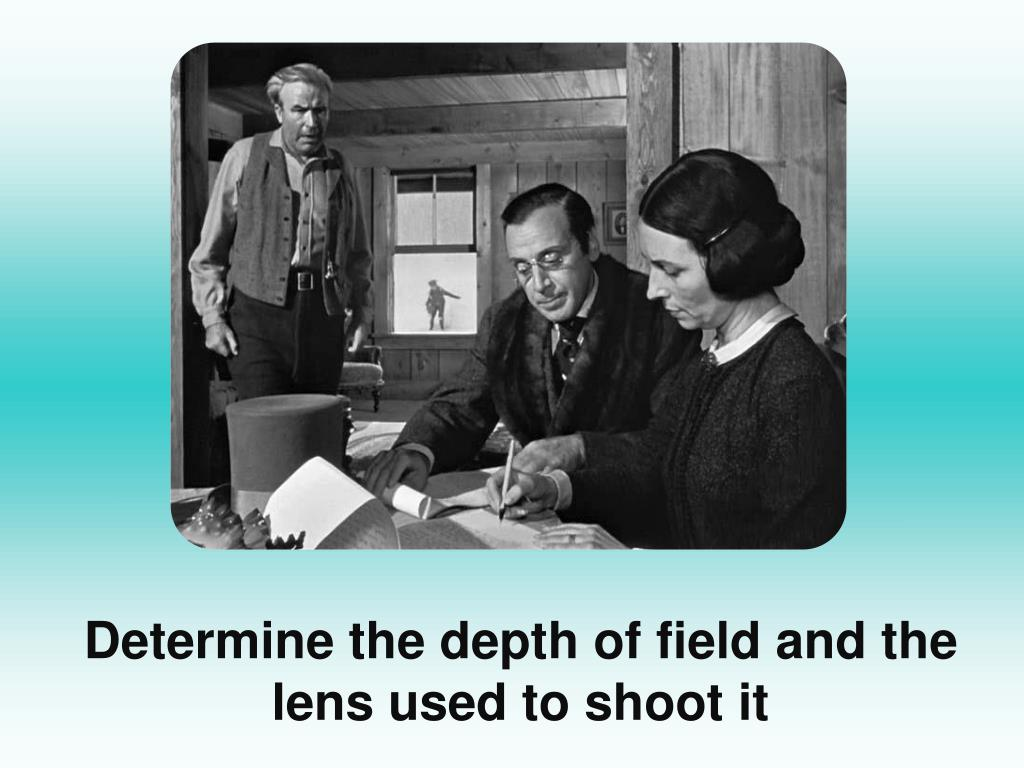 Determine the depth of field and the lens used to shoot it