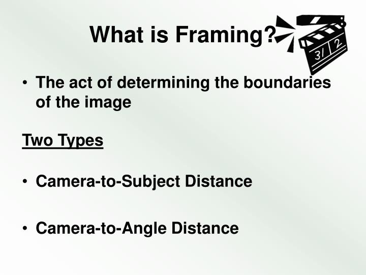 What is framing
